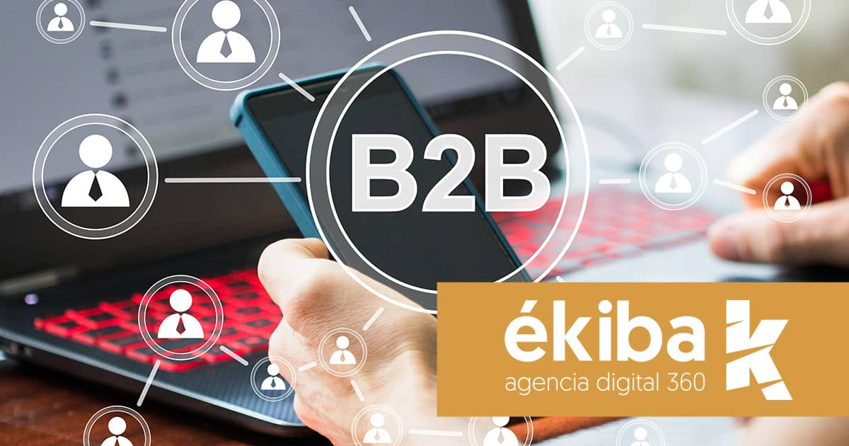 Ecommerce B2B: Diferencias con otros ecommerce y cómo impulsar sus ventas